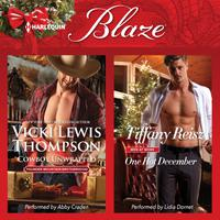 Cowboy Unwrapped & One Hot December