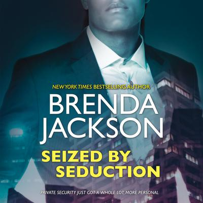 Seized by Seduction