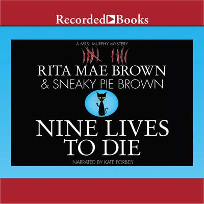 Nine Lives to Die