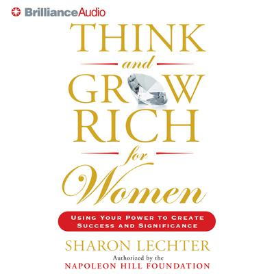 Think and Grow Rich for Women - Abridged
