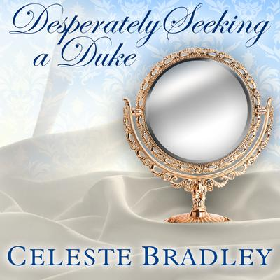 Desperately Seeking A Duke