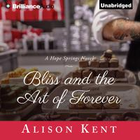Bliss and the Art of Forever