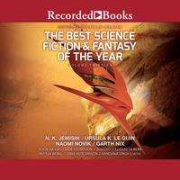 The Best Science Fiction and Fantasy of the Year Volume 13
