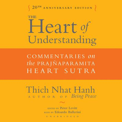 The Heart of Understanding, Twentieth Anniversary Edition
