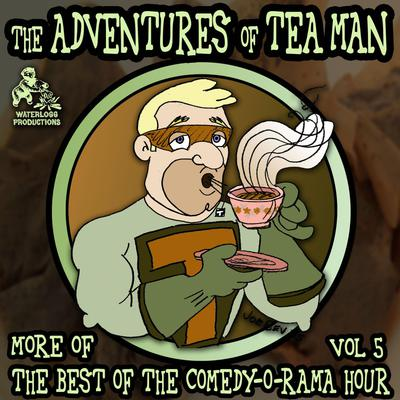 The Adventures of Tea Man