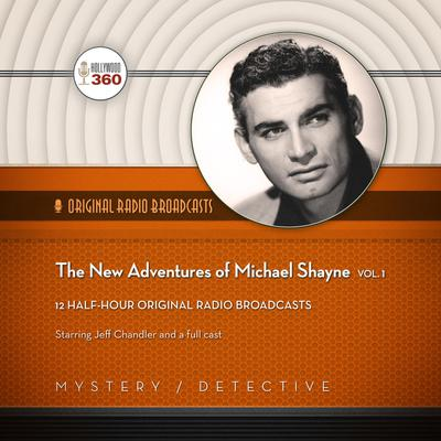 The New Adventures of Michael Shayne, Vol. 1