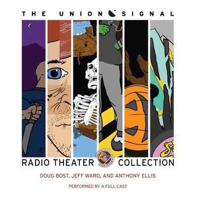 The Union Signal Radio Theater Collection
