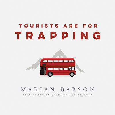 Tourists Are for Trapping
