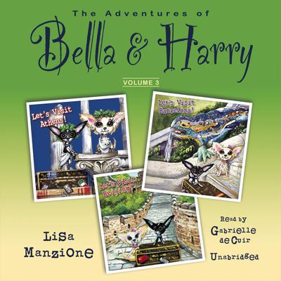 The Adventures of Bella & Harry, Vol. 3