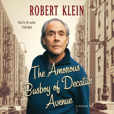 The Amorous Busboy of Decatur Avenue