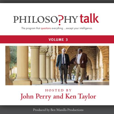 Philosophy Talk, Vol. 3