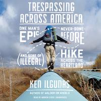 Trespassing across America