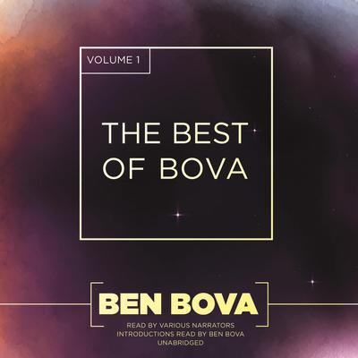 The Best of Bova, Vol. 1