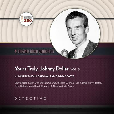 Yours Truly, Johnny Dollar, Vol. 3