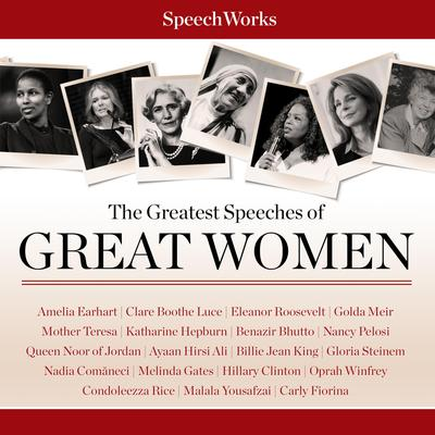 The Greatest Speeches of Great Women