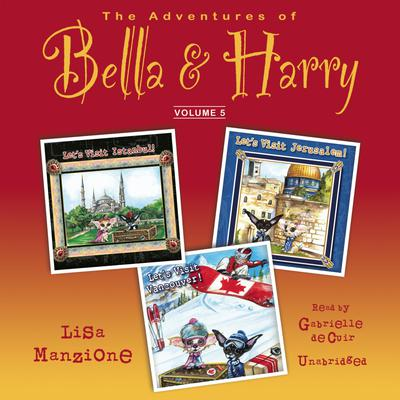 The Adventures of Bella & Harry, Vol. 5
