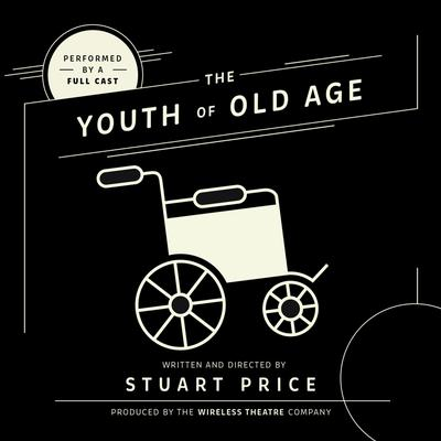 The Youth of Old Age