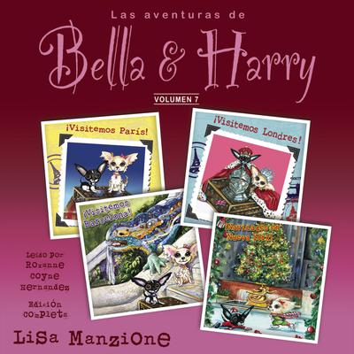 Las Aventuras de Bella & Harry, Vol. 7