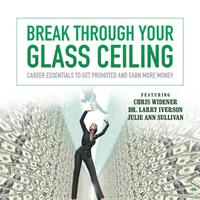 Break through Your Glass Ceiling