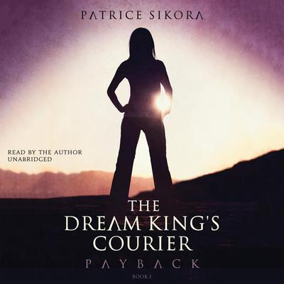 The Dream King's Courier: Payback