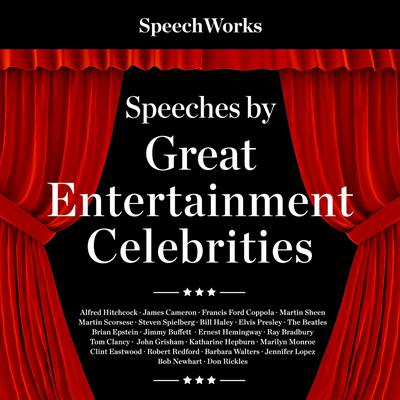 Speeches by Great Entertainment Celebrities