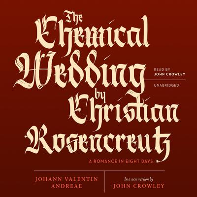 The Chemical Wedding by Christian Rosencreutz