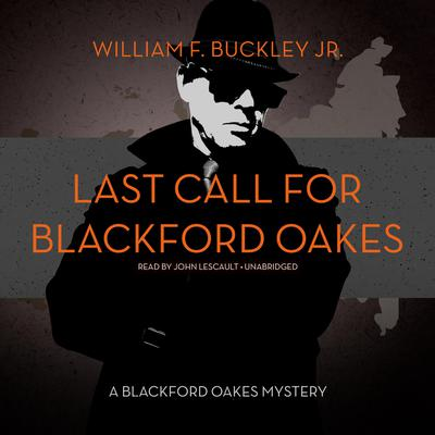 Last Call for Blackford Oakes