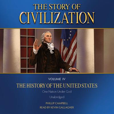 Story of Civilization Volume IV, The: The History of the United States