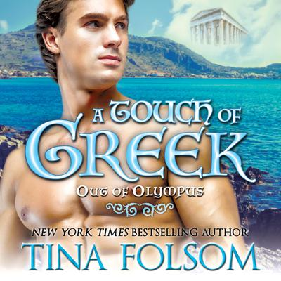 A Touch of Greek (Out of Olympus #1)