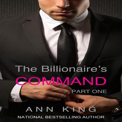 The Billionaire's Command: 1