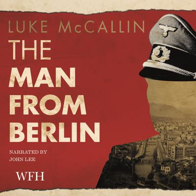 The Man from Berlin: Gregor Reinhardt series, Book 1