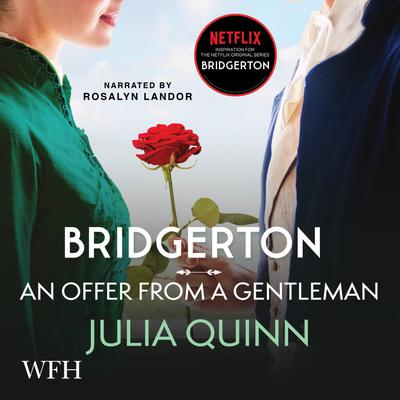 Bridgerton: An Offer From a Gentleman