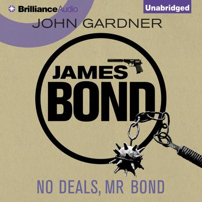 No Deals, Mr Bond