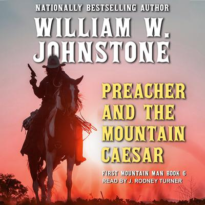 Preacher and The Mountain Caesar