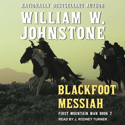 Blackfoot Messiah