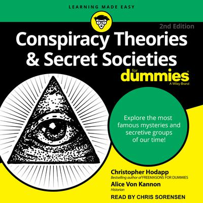 Conspiracy Theories & Secret Societies For Dummies