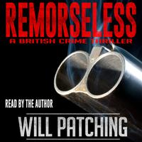Remorseless - A British Crime Thriller