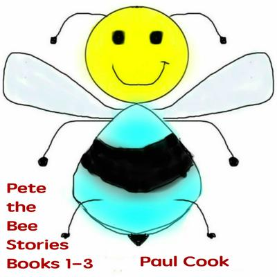 Pete the Bee Stories Books 1-3