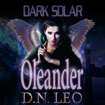 Dark Solar - Oleander: A Science Fiction Romance Fairy Tale