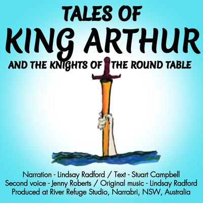 Tales Of King Arthur And The Knights Of The Round Table.