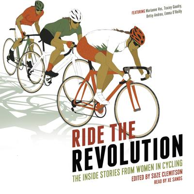 Ride the Revolution - The Inside Stories from Women in Cycling