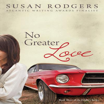 No Greater Love, Drifters series, book 3