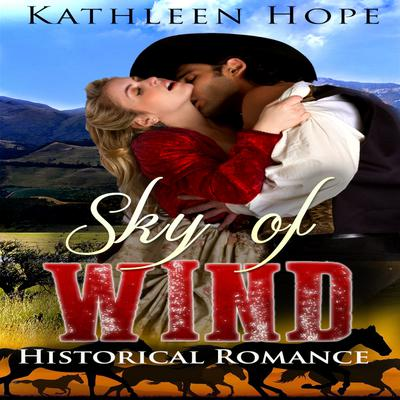 Historical Romance: Sky of Wind