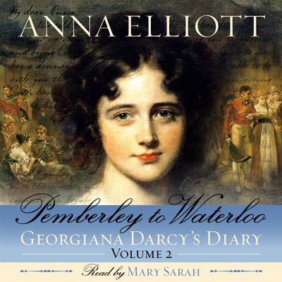 Pemberley to Waterloo: Pride and Prejudice Chronicles, Book 2