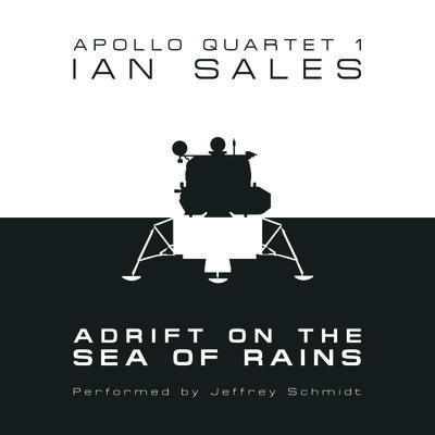 Adrift on the Sea of Rains: Apollo Quartet Book 1
