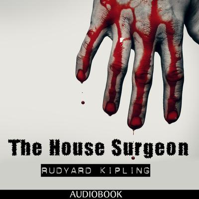 The House Surgeon