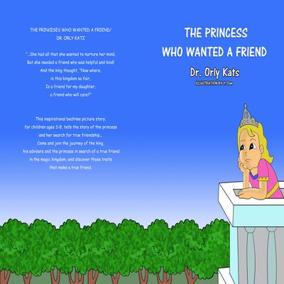 The Princess Who Wanted a Friend