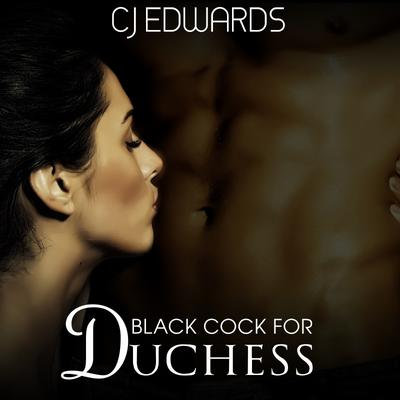 Black Cock For Duchess