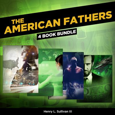 THE AMERICAN FATHERS (4 Book Bundle)