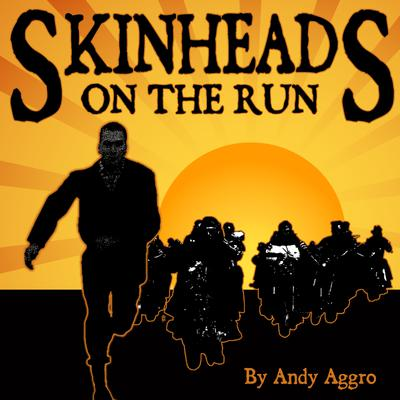 Skinheads On The Run